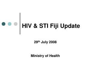 HIV & STI Fiji Update