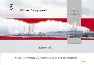 MMS UCA Versión 2 y Automatización de Subestaciones