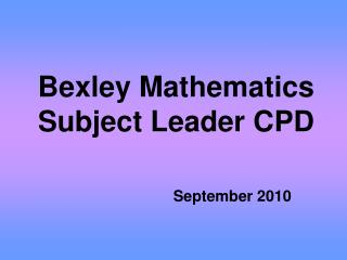 Bexley Mathematics Subject Leader CPD
