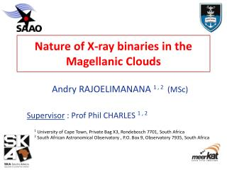 Nature of X-ray binaries in the  Magellanic  Clouds