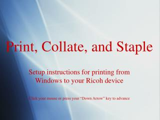 Print, Collate, and Staple
