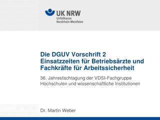 Die DGUV Vorschrift 2 Einsatzzeiten für Betriebsärzte und Fachkräfte für Arbeitssicherheit