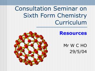 Consultation Seminar on Sixth Form Chemistry Curriculum