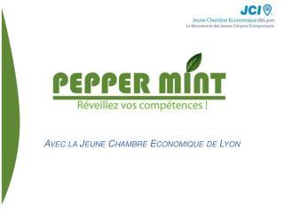 Avec la Jeune Chambre Economique de Lyon