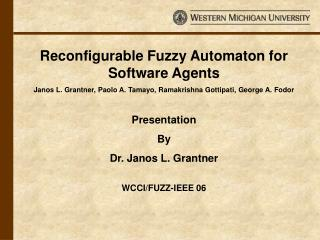 Reconfigurable Fuzzy Automaton for Software Agents