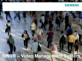 SiNVR – Video Management System