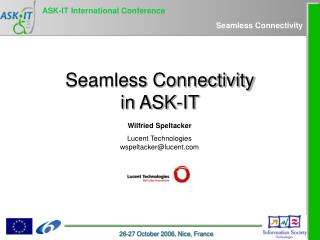 Seamless Connectivity in ASK-IT