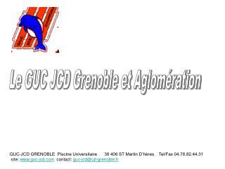 Le GUC JCD Grenoble et Aglomération