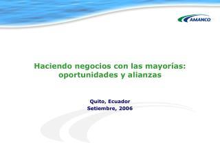Haciendo negocios con las mayor í as: oportunidades y alianzas