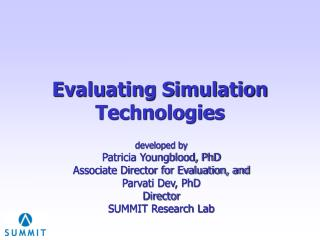 Evaluating Simulation Technologies