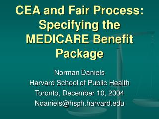 CEA and Fair Process: Specifying the MEDICARE Benefit Package