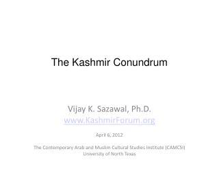 The Kashmir Conundrum