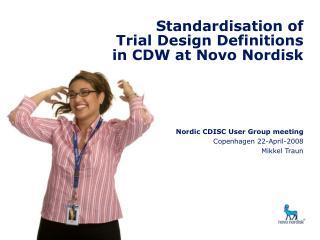 Standardisation of Trial Design Definitions in CDW at Novo Nordisk