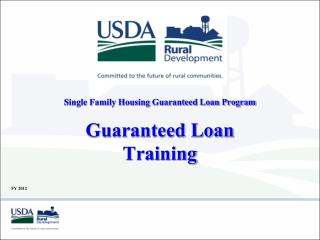 Single Family Housing Guaranteed Loan Program Guaranteed Loan Training