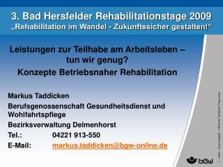3. Bad Hersfelder Rehabilitationstage 2009 �Rehabilitation im Wandel - Zukunftssicher gestalten!�