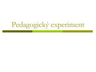Pedagogický experiment