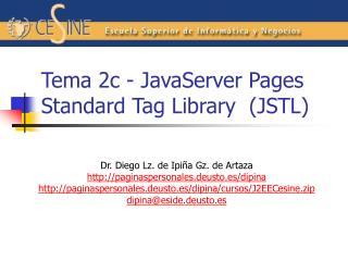 Tema 2c - JavaServer Pages Standard Tag Library  (JSTL)
