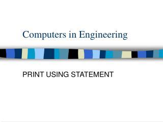 Computers in Engineering