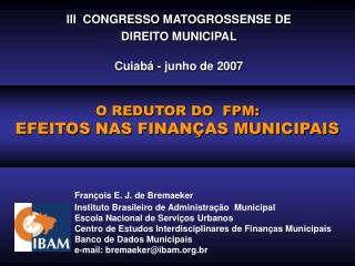 François E. J. de Bremaeker Instituto Brasileiro de Administração  Municipal