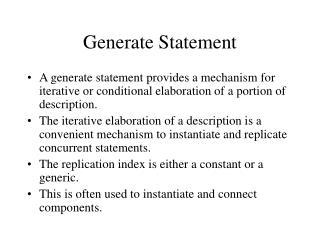 Generate Statement