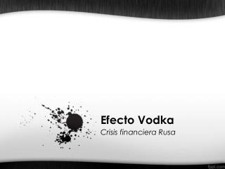 Efecto Vodka
