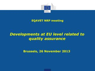 Developments at EU level related to quality assurance