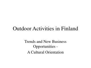 Outdoor Activities in Finland