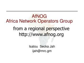 AfNOG Africa Network Operators Group