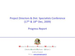 Project Directors & Dist. Specialists Conference (17 th  & 18 th  Dec, 2009) Progress Report