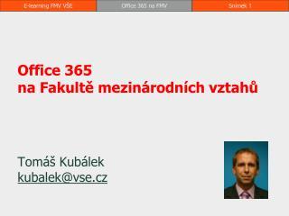 Office 365  na Fakultě mezinárodních vztahů