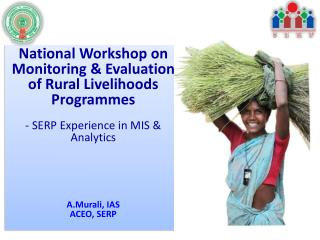 National Workshop on Monitoring & Evaluation of Rural Livelihoods Programmes