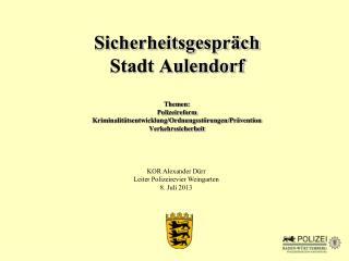 KOR Alexander Dürr Leiter Polizeirevier Weingarten 8. Juli 2013