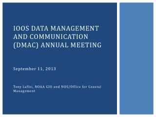 IOOS Data management and communication  (DMAC) annual meeting