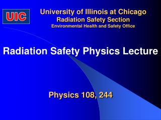 University of Illinois at Chicago Radiation Safety Section Environmental Health and Safety Office