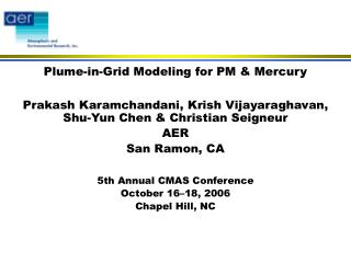 Plume-in-Grid Modeling for PM & Mercury