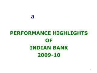 PERFORMANCE HIGHLIGHTS  OF  INDIAN BANK  2009-10