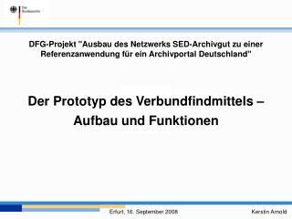 Der Prototyp des Verbundfindmittels –  Aufbau und Funktionen