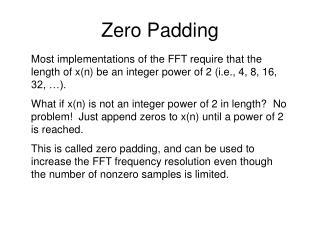 Zero Padding