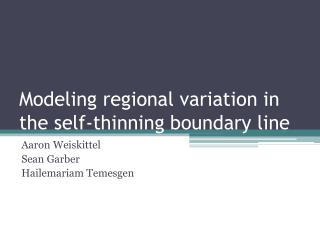 Modeling regional variation in the self-thinning boundary line