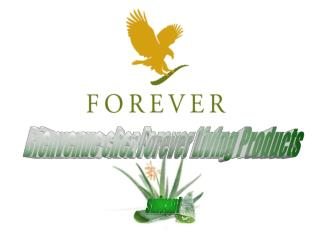 Bienvenue chez Forever Living Products