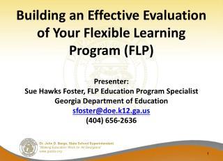 Agenda � FLP Evaluation