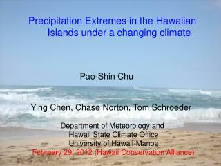 Precipitation Extremes in the Hawaiian      Islands under a changing climate