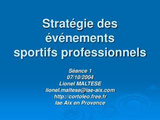 Stratégie des événements sportifs professionnels