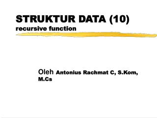 STRUKTUR DATA (10) recursive function