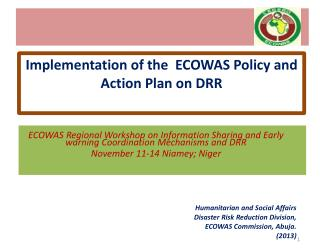 ECOWAS Regional Workshop on Information Sharing and Early warning Coordination Mechanisms and DRR