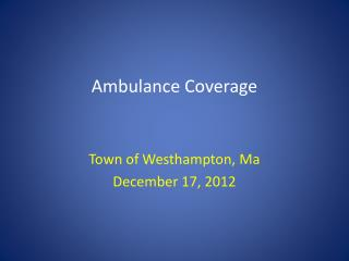 Ambulance Coverage