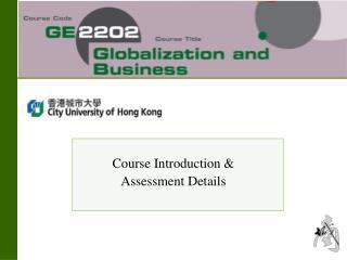 Course Introduction &  Assessment Details