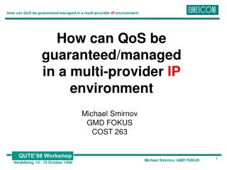 How can QoS be guaranteed/managed  in a multi-provider  IP  environment