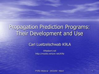 Propagation Prediction Programs: Their Development and Use
