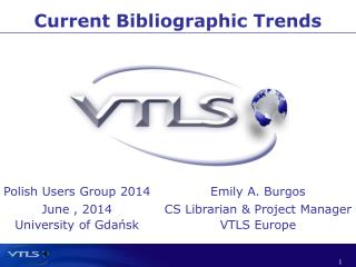 Current Bibliographic Trends